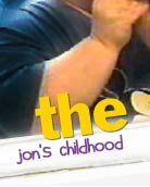 jons childhood